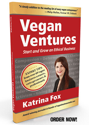 Vegan Ventures: Start and Grow an Ethical Business by Katrina Fox book cover