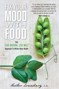 Fix Your Mood with Food by Heather Lounsbury